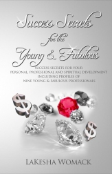 """Success Secrets for the Young & Fabulous"""