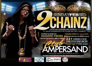 2CHAINZ FINAL SuperSundayNObashside2theirflyer