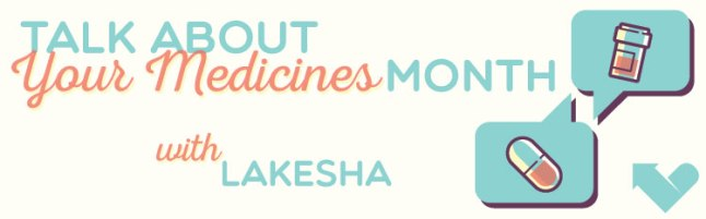 ARC_Talk_About_Meds_Banner_LaKesha